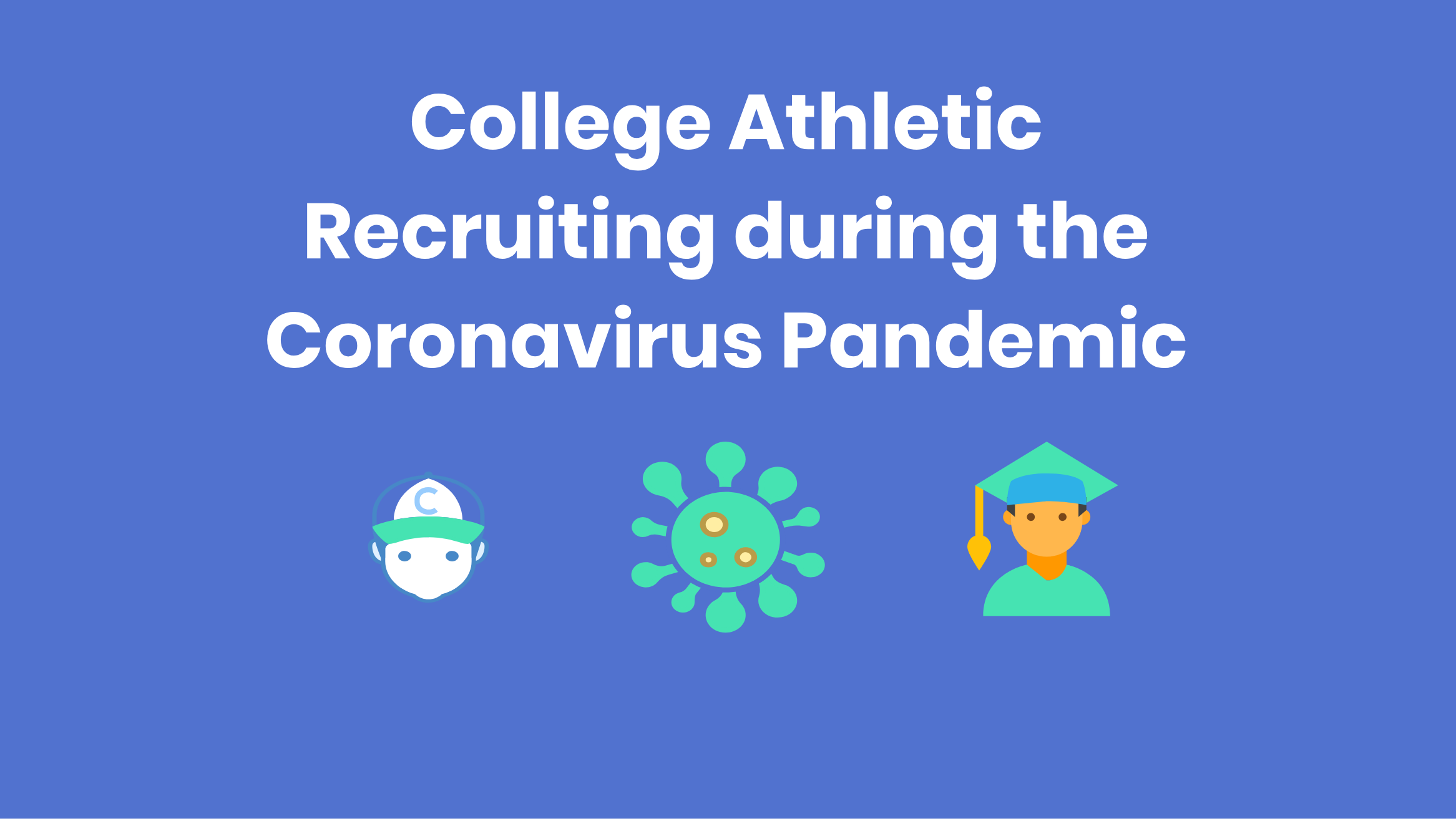 Image for College Athletic Recruiting during the Coronavirus Pandemic