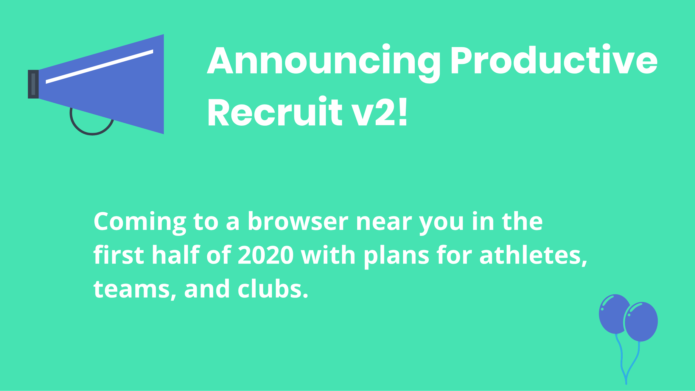 Image for Announcing Productive Recruit v2